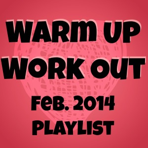 warm up work out playlist